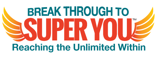 Break Through to Super You